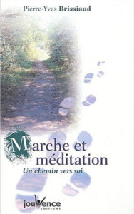 Pierre Yves Brissiaud - Marche et méditation, un chemin vers soi